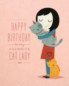 My Favorite Cat Lady Birthday Greeting Card