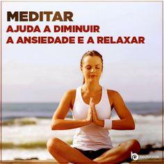 Sente-se no chão com as pernas cruzadas, as maõs unidas e respire contando até 10. Repita até se sentir zen   Você vai ficar calminha, calminha!  #meditação