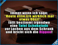 Ich und Obst? ^^  Lustige Sprüche #Humor #Jodel #1jux #Sprüche #lustigeSprüche #Obst #Schokolade #lachen #lustig