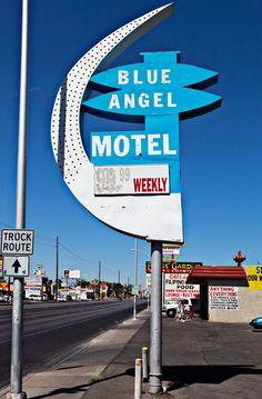 The Blue Angel Motel.....(gone)...Las Vegas , Nevada