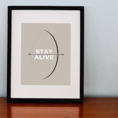 Stay Alive Bow Arrow 8x10 Print by RomanticaHome on Etsy
