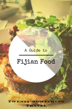 There is very little information out there about what Fijian food really is which is a shame because they have seamlessly blended their island ingredients with Indian and English influence. Read on to discover some popular Fijian foods! Figi Islands, Cook Islands, Fiji Food, Fiji Holiday, Travel To Fiji, Travel Tips, Fiji Honeymoon, Visit Fiji, Island Food