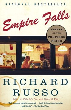 Empire Falls by Richard Russo - I loved this tale of life in small town Maine. The characters were so human and real. The writing is beautiful and as stark as the town. If you grew up on the East Coast, you'll recognise these people.