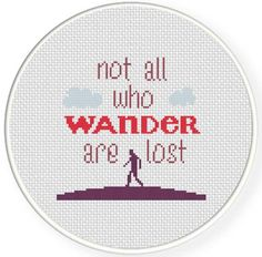FREE for May 3rd 2014 Only - Not all who wander are lost Cross Stitch Pattern
