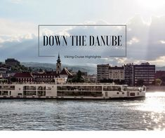 Come along down the Danube with Viking Cruise and see my highlights from Bavaria to Budapest and port to port!
