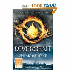 Divergent (Divergent Trilogy)-I'm so glad this is a trilogy--didn't know it when I started Divergent. Now I can't put Insurgent down!
