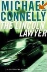 The Lincoln Lawyer - the Mickey Haller series is my new favorite in the lawyer-thriller category