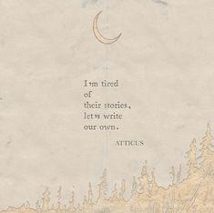 'Write' #atticuspoetry #atticus #poetry #write #loveherwild
