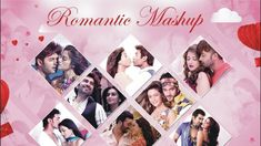 Romantic Love Mashup Whatsapp Videos, Romantic Love, Latest Video, Love Story, Photo Wall, Polaroid Film, Songs, Music, Youtube