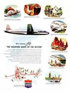 1947 United Airlines original vintage advertisement. This summer fly the vacation route of the nation. United Airlines.