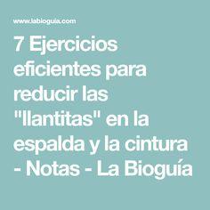 """7 Ejercicios eficientes para reducir las """"llantitas"""" en la espalda y la cintura - Notas - La Bioguía"""