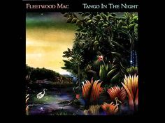 Fleetwood Mac - Tango In The Night (with lyrics)