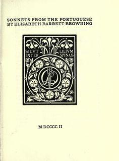 1902 - Sonnets from the Portuguese - by Browning, Elizabeth Barrett, 1806-1861; printer; Goodhue, Bertram Grosvenor, 1869-1924, ill