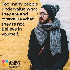 Believe in yourself. Fundraising Events, Aspergers, Monday Motivation, Believe In You, Autism, Inspirational Quotes, Canada, Face, Instagram Posts