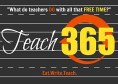 Eat. Write. Teach.: Teach365: A Guest Post