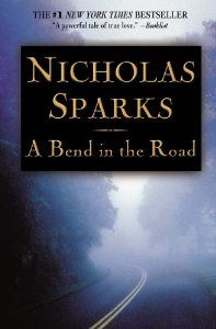 A Bend in the Road (Nicholas Sparks) | New and Used Books from Thrift Books