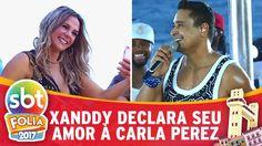 Xanddy se declara a Carla Perez no trio   SBT Folia 2017