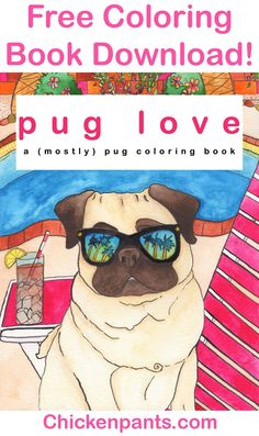 30 pages of free pug coloring goodness! Featuring the art of Chickenpants Studio. Pug lovers rejoice! Pug Illustration, Pug Photos, Free Adult Coloring, Pug Art, Pug Love, Pugs, Coloring Books, Lovers, Studio