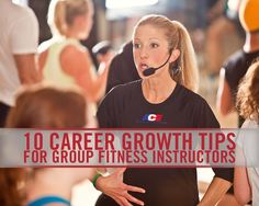 nice 10 Career Growth Tips for Group Fitness Instructors...