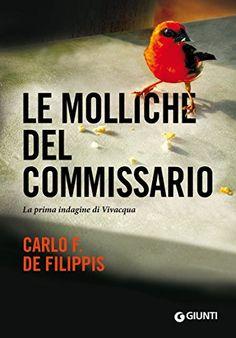 Le molliche del commissario: La prima indagine di Vivacqua (Le indagini di Vivacqua Vol. 1) di Carlo F. De Filippis http://www.amazon.it/dp/B010083W56/ref=cm_sw_r_pi_dp_K.Kdxb1QFH9EF