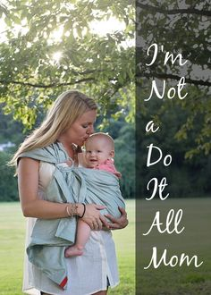 """I'm Not a Do It All Mom - """"Us not do it all moms aren't failures, we as moms are just all different and have particular strengths and weaknesses. So here's to cutting back, enjoying every moment, and finding balance in this crazy motherhood ride."""" So good - a must read for moms!"""