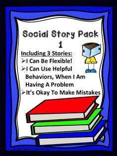 A social story pack, I Can Be Flexible, I Can Use Helpful Behaviors, and, It's Okay To Make Mistakes.