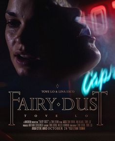 Tove Lo || Fairy Dust