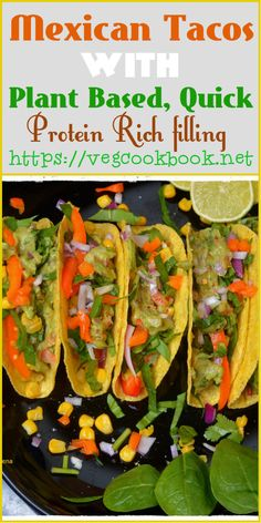 Mexican Tacos with Plant Based, Oil Free filling #vegcookbookbypraveena #vegan #vegetarian #glutenfree #easy #quick #healthy #tacos #mexican #recipe #recipes #food #foodie #homemade #tacotuesday #meatlesstacos #plantbased #wfpb #oilfree #diabetic #kids #friendly #wfpbno #zeroOil #fatfree #noOil #greens #dinner #filling #few #ingredients #protein #iron #mexico #meatless #dinners #party #appetiser #snack #lunchbox #packed #weightLoss #diet #lowcals #lowcarbs #transformation