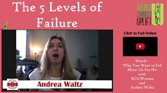 Are you afraid of failure? Author of Go for No, Andrea Waltz shares the 5 levels of failure with us in this week's mini clip.