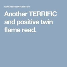 Another TERRIFIC and positive twin flame read.