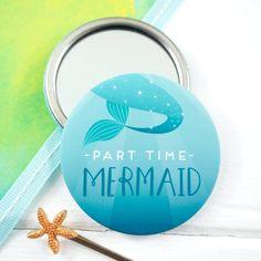 Part Time Mermaid Pocket Mirror - Mermaid Mirror - Mermaid Gift - Mermaid Stocking Filler How To Fix A Mirror, Part Time, Mermaid Gifts, Organza Bags, Fairy Tales, Unique Gifts, Pocket, Prints, Design