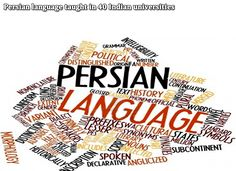 Persian language taught in 40 Indian universities The Persian language is being taught in 40 universities across the Asian nation of India, a professor says. Read more at: www.ifilmtv.com/English/News/NewsIn/2394