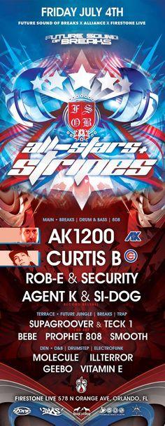 04 July 2014: FSOB All-Stars & Stripes @ Firestone [Orlando] - Ft music by Rob-E & Security, Vitamin E & AK1200!