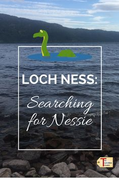 A travel blog about searching for Nessie, the Loch Ness Monster, by going to the…