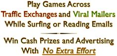Play Games While Surfing or Reading Emails To Win Cash Prizes and Advertising!