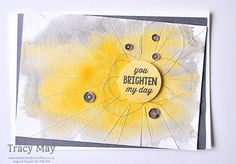 Sunburst Sayings from Stampin' Up! Tracy May  (Pin#1: Nature: Sunshine... Pin+: Backgrounds: Watercolor).