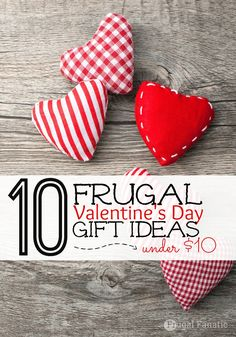 10 Frugal Valentines Day Gift Ideas under $10
