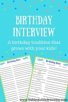 Celebrate your child's special day with these fun birthday traditions, including a yearly interview!    Birthday Ideas | Birthday Traditions | Birthday Crafts | Kid's Birthday Books