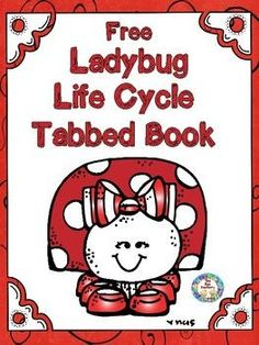 Free  Your students will learn about the different stages in the life cycle .  Students draw pictures of the ladybug life cycle on each page then staple the pages together in the correct order to form a book.  This packet contains: Life Cycle PosterTemplates to make a 4 page tabbed book of the stages of the lifecycle We hope your kids love as much as ours do!Thank you for visiting The Fun Factory.