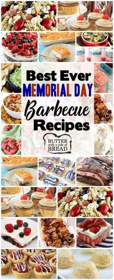 BEST MEMORIAL DAY BBQ RECIPES - Butter with a Side of Bread - Best Memorial Day BBQ Recipes that will feed a crowd! Celebrate Memorial Day this year with fun, easy and patriotic recipes the whole family will enjoy. Memorial Day Desserts, Memorial Day Foods, Bbq Desserts, Desserts For A Crowd, Dessert Recipes, Bbq Food For A Crowd, Bbq Recipes For A Crowd, Dessert For Bbq, Easy Recipes