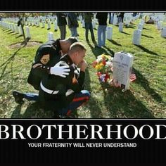 Because I am part of the most powerful brotherhood/ sisterhood in the planet & no it's not a stupid collage frat, the Untied States Military.