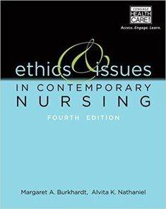 Test bank for informatics and nursing opportunities and challenges test bank for ethics and issues in contemporary nursing 4th edition by burkhardt margaret fandeluxe Images
