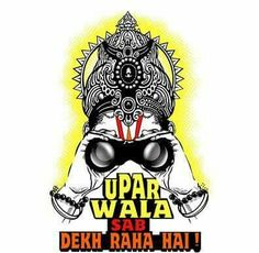 Uparwala Sab Dekhta Hai with his binoculars on a t-shirt, funky god design looking and talking about how karma pays custom designed for indians Funny Quotes In Hindi, Desi Quotes, Funky Quotes, Swag Quotes, Bollywood Posters, Desi Humor, Indian Funny, Funny Illustration, Funny Bunnies