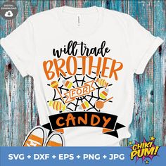 Will Trade Brother For Candy Svg | Girl Halloween Svg | Funny Halloween | Kids Halloween Shirt Svg | Children Svg | Trick or Treat Svg