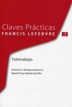 Teletrabajo / Antonio V. Sempere Navarro, Djamil Tony Kahale Carrillo