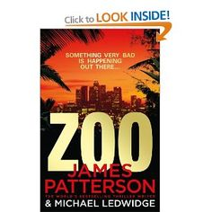Zoo: Amazon.co.uk: James Patterson: Books