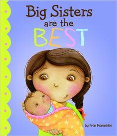 Big Sisters Are the Best (Fiction Picture Books): Fran Manushkin, Kirsten Richards: 9781404872257: Amazon.com: Books