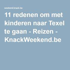 11 redenen om met kinderen naar Texel te gaan - Reizen - KnackWeekend.be
