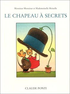 Amazon.fr - Le Chapeau à secrets - Claude Ponti - Livres Claude Ponti, Lectures, Winnie The Pooh, Disney Characters, Fictional Characters, The Secret, Baseball Cards, Amazon Fr, Illustrations