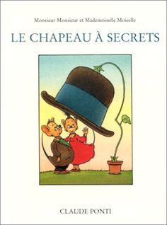 Amazon.fr - Le Chapeau à secrets - Claude Ponti - Livres
